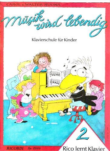 Rico lernt Klavier 2: Musik wird lebendig