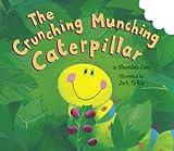 The Crunching Munching Caterpillar (Tiger Tales)