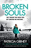 Broken Souls: An absolutely addictive mystery thriller with a brilliant twist: 7 (Detective Lottie Parker)