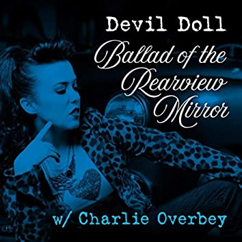 Ballad of the Rearview Mirror (feat. Charlie Overbey)