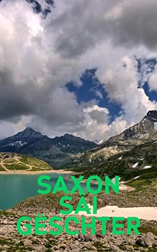 Saxon säi Gëschter (Luxembourgish Edition)