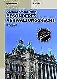 Besonderes Verwaltungsrecht: Mit Onlinezugang zur Jura-Kartei-Datenbank (Print-Ausgabe) (De Gruyter Studium)