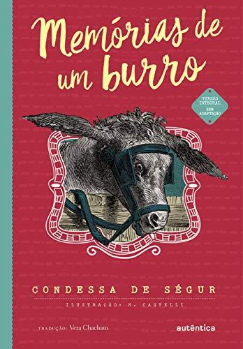 Memórias de um burro - (Texto integral - Clássicos Autêntica)
