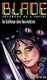 Blade 167 Le Collège des Invisibles