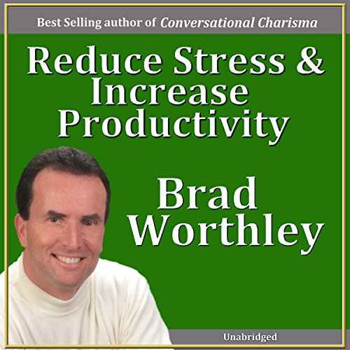 Reduce Stress and Increase Productivity  By  cover art