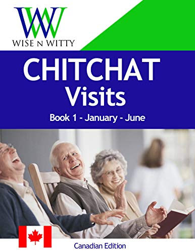 CHITCHAT Visits for Seniors: Quality visits that stimulate the mind and reduce anxiety. (Canadian Edition Book 1) (English Edition)