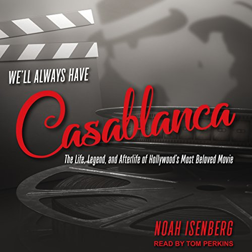 We'll Always Have Casablanca audiobook cover art