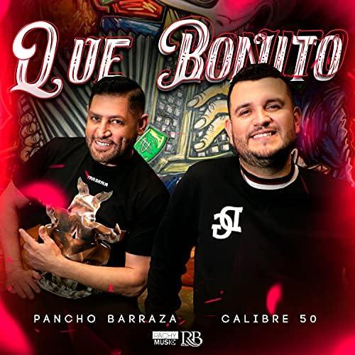Pancho Barraza & Calibre 50