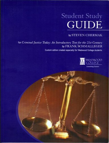 Student Study Guide for Criminal Justice Today: An Introductory Text for the 21st Century