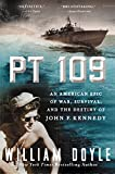 PT 109: An American Epic of War, Survival, and the Destiny of John F. Kennedy (English Edition)