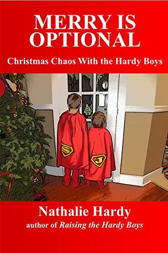 Amazon Com Merry Is Optional Christmas Chaos With The Hardy Boys Ebook Hardy Nathalie Kindle Store