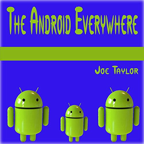 The Android Everywhere audiobook cover art