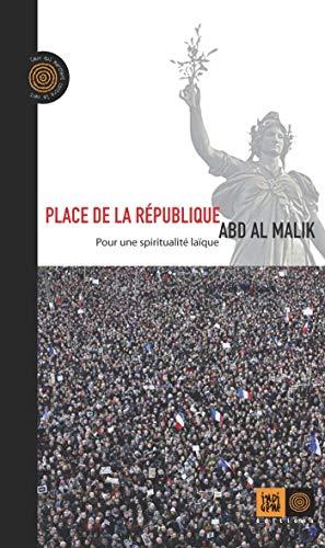 Place de la République - Pour une spiritualité laïque