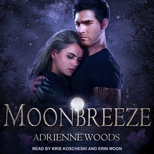 Moonbreeze     Dragonian Series, Book 4              By:                                                                                                                                 Adrienne Woods                               Narrated by:                                                                                                                                 Kris Koscheski,                                                                                        Erin Moon                      Length: 23 hrs and 8 mins     401 ratings     Overall 4.7