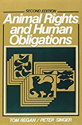 Book cover: Animal Rights and Human Obligations by T. Regan and P. Singer