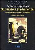 Surréalisme et paranormal. L'aspect expérimental du surréalisme