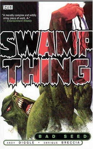 Swamp Thing (Vol. 1): Bad Seed