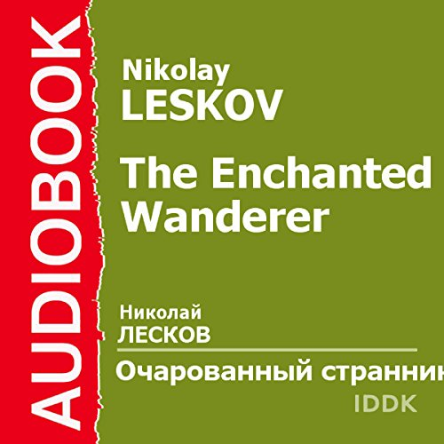 The Enchanted Wanderer [Russian Edition] audiobook cover art
