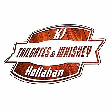 Tailgates & Whiskey