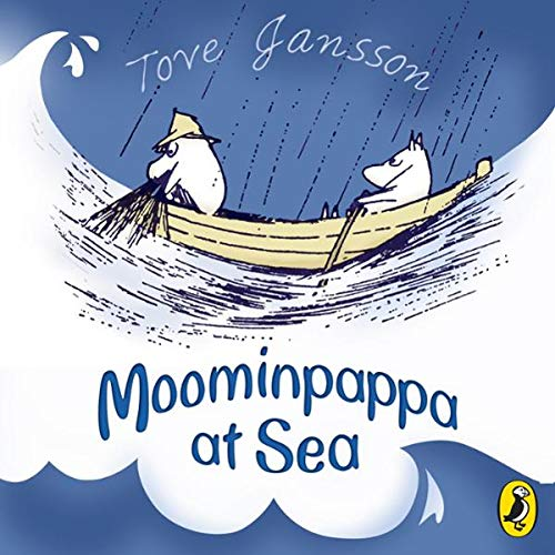 Moominpappa at Sea                   By:                                                                                                                                 Tove Jansson                               Narrated by:                                                                                                                                 Hugh Dennis                      Length: 5 hrs and 18 mins     15 ratings     Overall 4.5