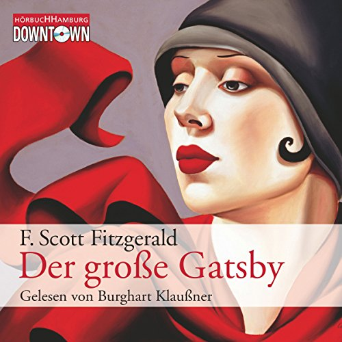 Der große Gatsby                   By:                                                                                                                                 F. Scott Fitzgerald                               Narrated by:                                                                                                                                 Burghart Klaußner                      Length: 5 hrs and 41 mins     1 rating     Overall 5.0