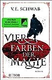 Vier Farben der Magie: Roman (Weltenwanderer 1)