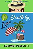 Death by Lime (Key Lime Cozy Mysteries Book 5)