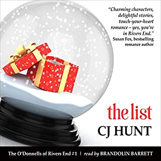 The List     A Rivers End Romance Novella (Selina+Connor) (The O'Donnells of Rivers End, Book 1)              De :                                                                                                                                 CJ Hunt                               Lu par :                                                                                                                                 Brandolin Barrett                      Durée : 2 h et 34 min     Pas de notations     Global 0,0