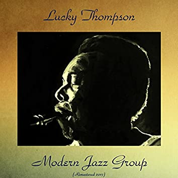Modern Jazz Group (Remastered 2017)
