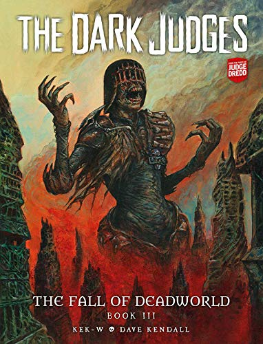 The Dark Judges: The Fall of Deadworld Book 3 - Doomed (Volume 3)