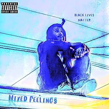 Black Live Matter (Mixed Feelings)