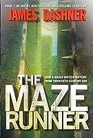 The Maze Runner (Maze Runner, Book One): Book One (The Maze Runner Series)