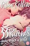 33 Razones para volver a verte (Titania fresh) (Spanish Edition)
