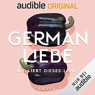German Liebe - Wie liebt dieses Land? Staffel 2 (Original Podcast) Titelbild