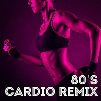 80's Cardio Remix