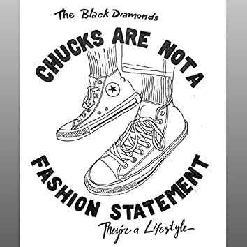 Chucks Are Not a Fashion Statement (They're a Lifestyle)