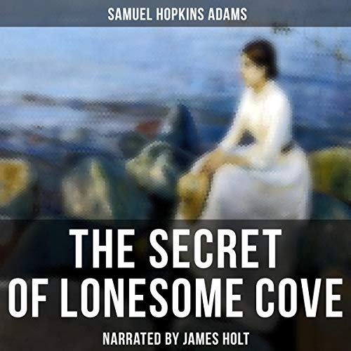 The Secret of Lonesome Cove audiobook cover art