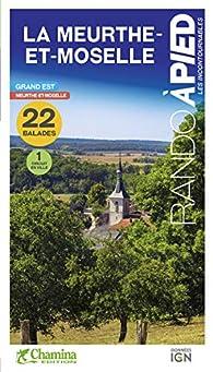 La Meurthe-et-Moselle par Guide Chamina