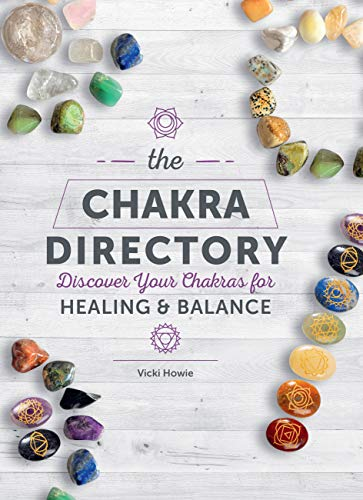 The Chakra Directory: Discover Your Chakras for Healing & Balance (Spiritual Directories)