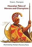 Hawaiian Tales of Heroes and Champions