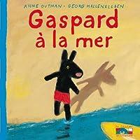 Gaspard À La Mer (Gaspard Et Lisa)