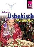 Kauderwelsch, Usbekisch Wort für Wort: Usbekisch Wort Fuer Wort