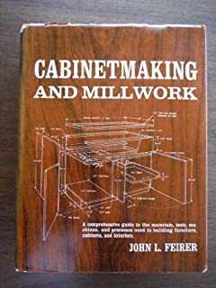 Cabinetmaking and Millwork by Feirer, John L (1970) Hardcover