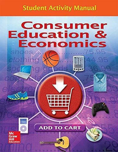 Consumer Education And Economics, Student Activity Manual (CONSUMER EDUCATION & ECONOMICS)