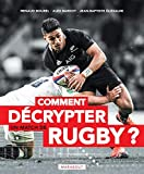 Comprendre (enfin) le rugby