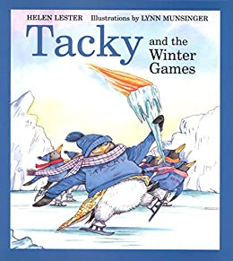 Tacky and the Winter Games (Tacky the Penguin) by [Helen Lester, Lynn Munsinger]