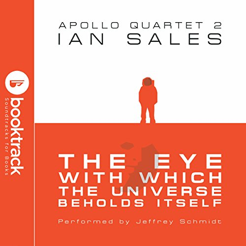 The Eye with Which the Universe Beholds Itself audiobook cover art
