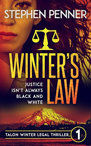 Winter's Law (Talon Winter Legal Thrillers Book 1) by [Stephen Penner]