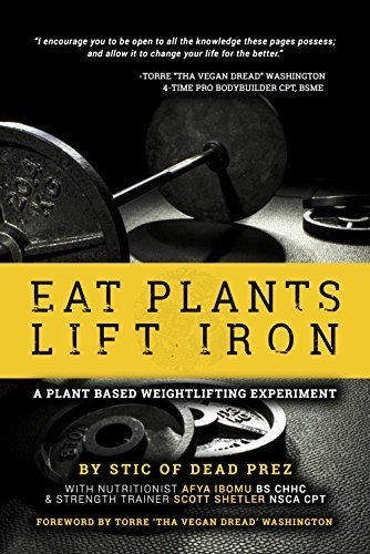 Eat Plants Lift Iron by Stic of dead prez (2015-05-03)