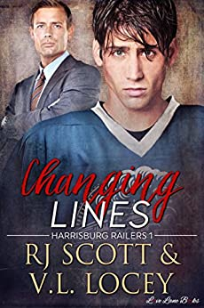 Changing Lines (Harrisburg Railers Series Book 1) by [RJ Scott, V.L. Locey]